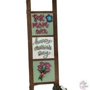 Mothers day ladder set